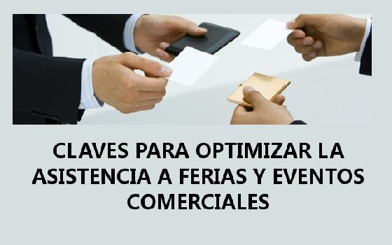 """Jornada """"Claves para optimizar la asistencia a ferias y eventos comerciales"""""""
